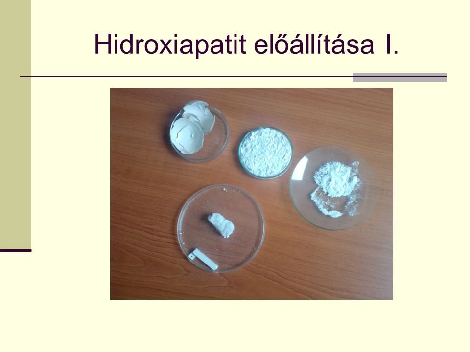Hidroxiapatit előállítása I.
