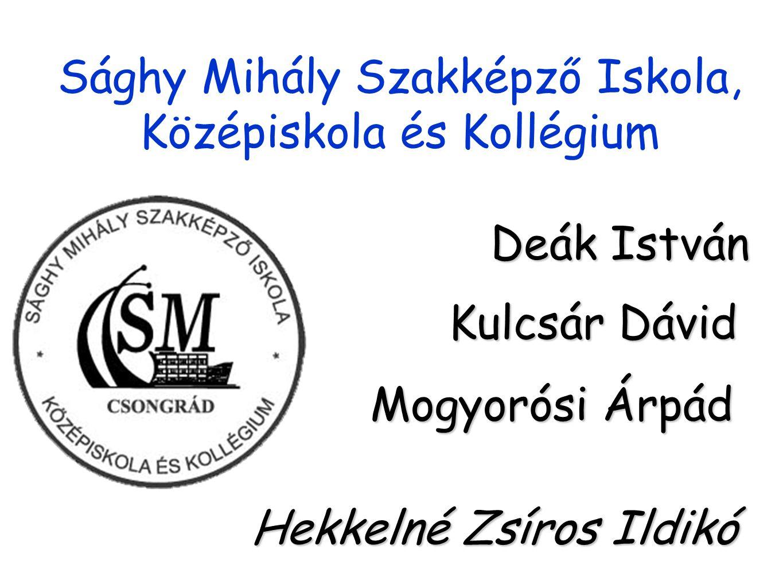 Sághy Mihály Szakképző Iskola, Középiskola és Kollégium