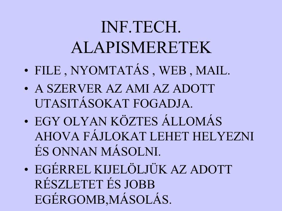 INF.TECH. ALAPISMERETEK