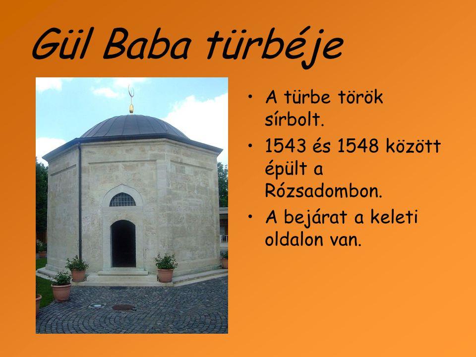 Gül Baba türbéje A türbe török sírbolt.