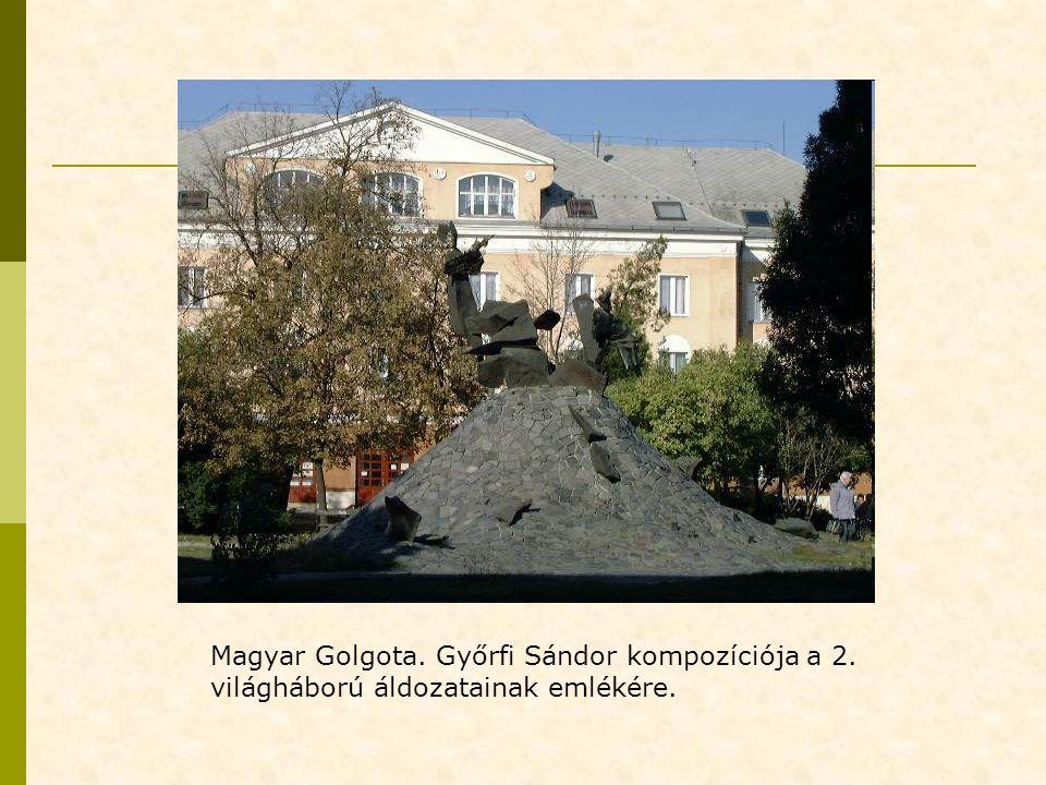 Magyar Golgota. Győrfi Sándor kompozíciója a 2.