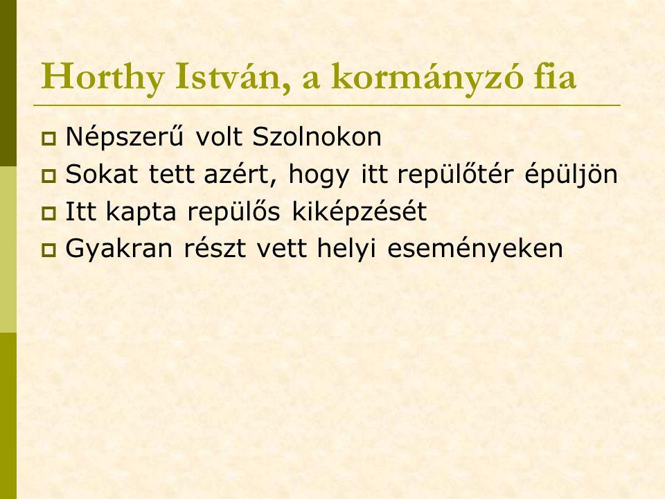 Horthy István, a kormányzó fia
