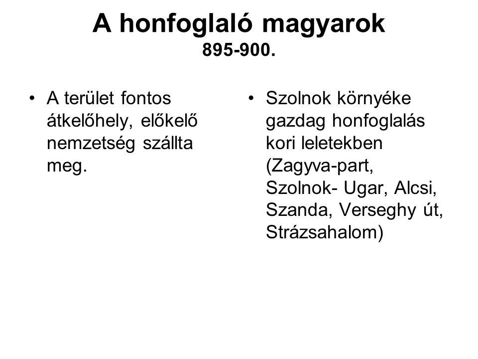 A honfoglaló magyarok 895-900.