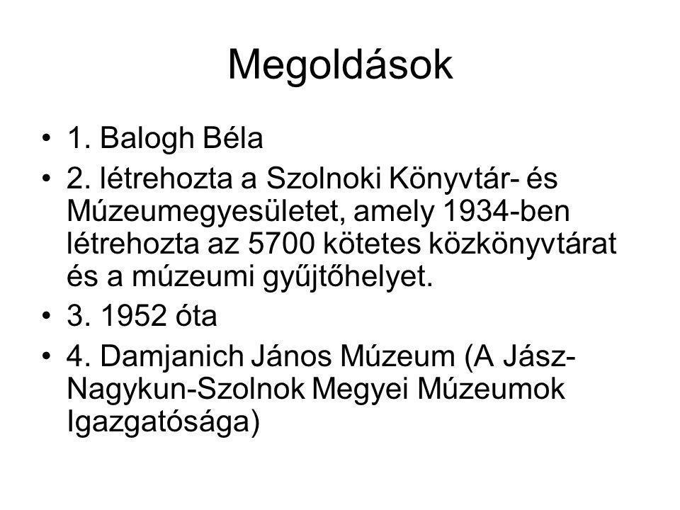 Megoldások 1. Balogh Béla