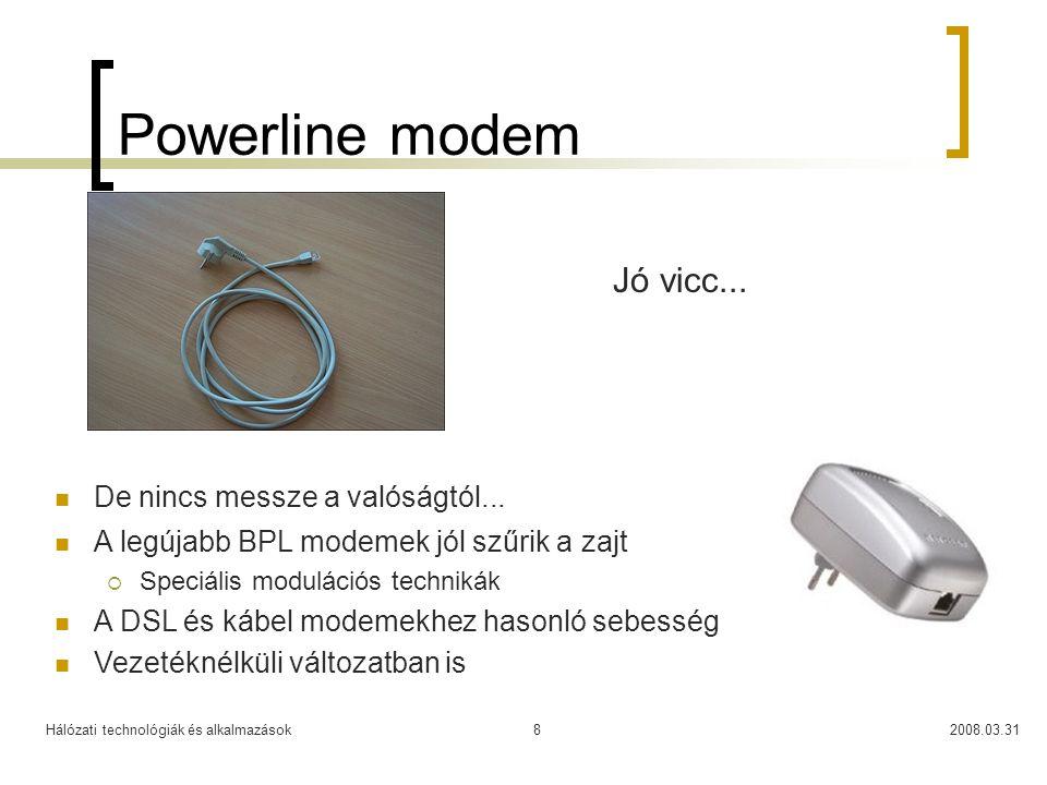 Powerline modem Jó vicc... De nincs messze a valóságtól...