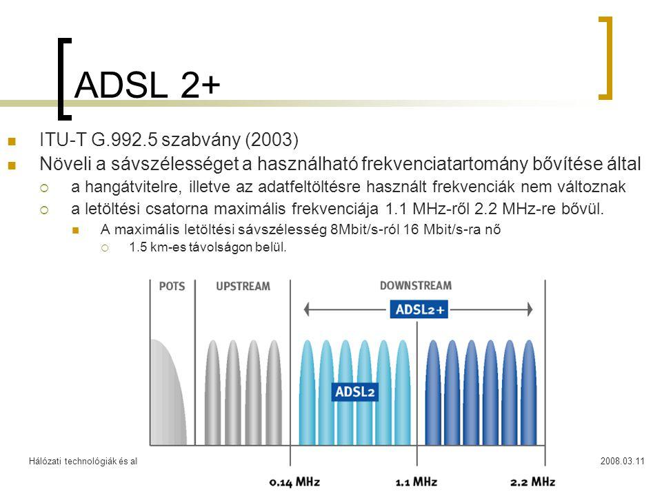 ADSL 2+ ITU-T G.992.5 szabvány (2003)