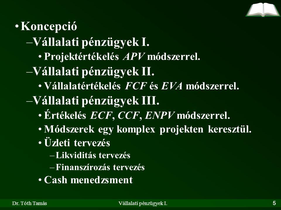 Vállalati pénzügyek II. Vállalati pénzügyek III.