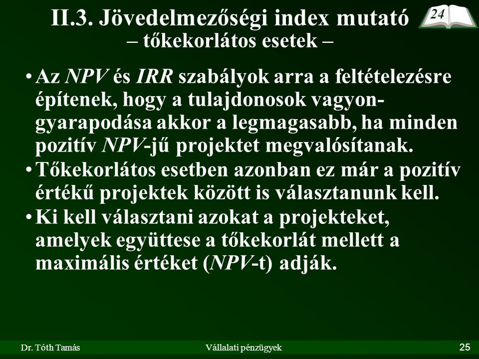 II.3. Jövedelmezőségi index mutató – tőkekorlátos esetek –