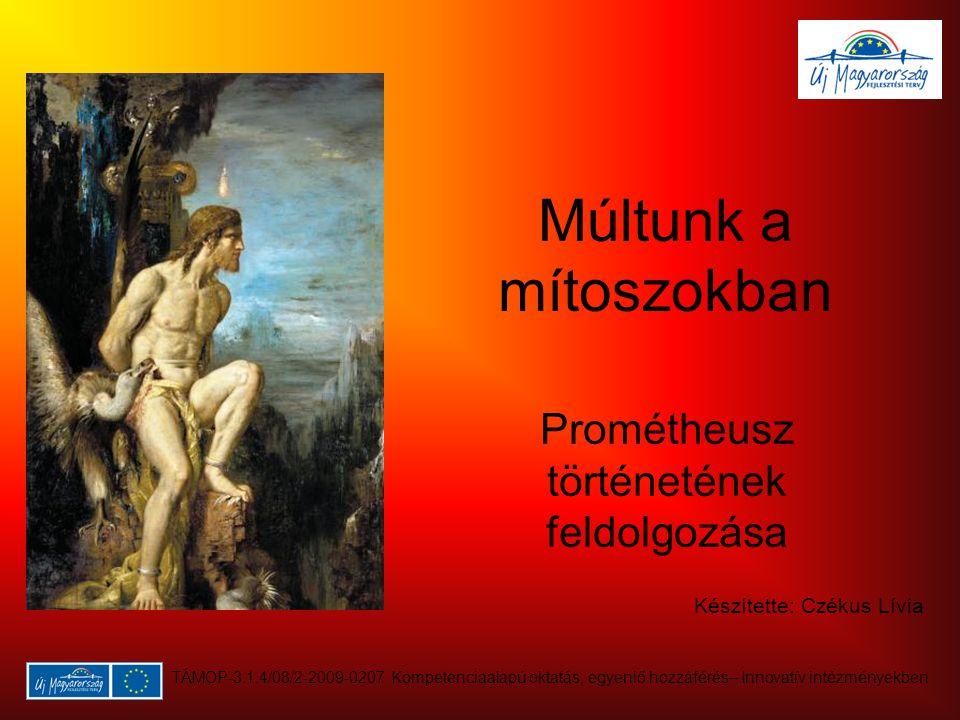 Prométheusz történetének feldolgozása