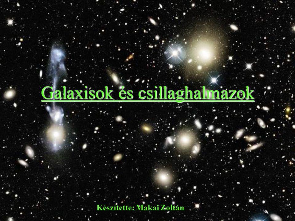 Galaxisok és csillaghalmazok