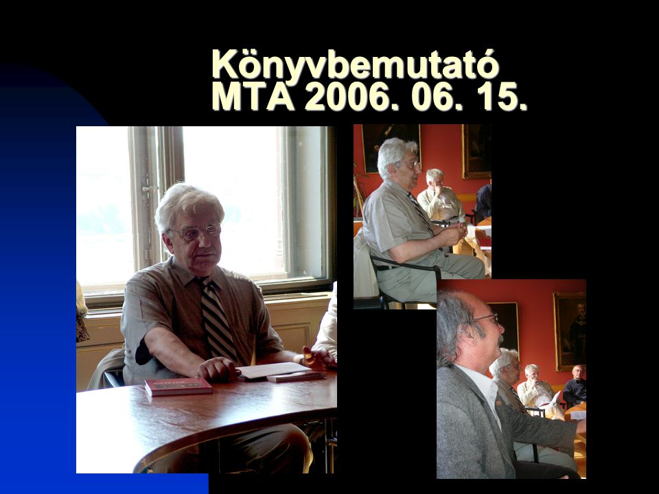 Könyvbemutató MTA 2006. 06. 15.