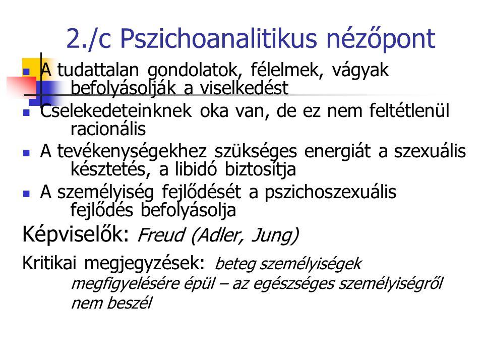 2./c Pszichoanalitikus nézőpont