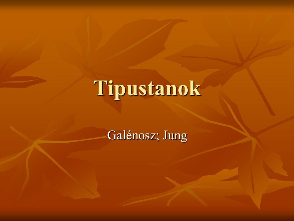 Tipustanok Galénosz; Jung