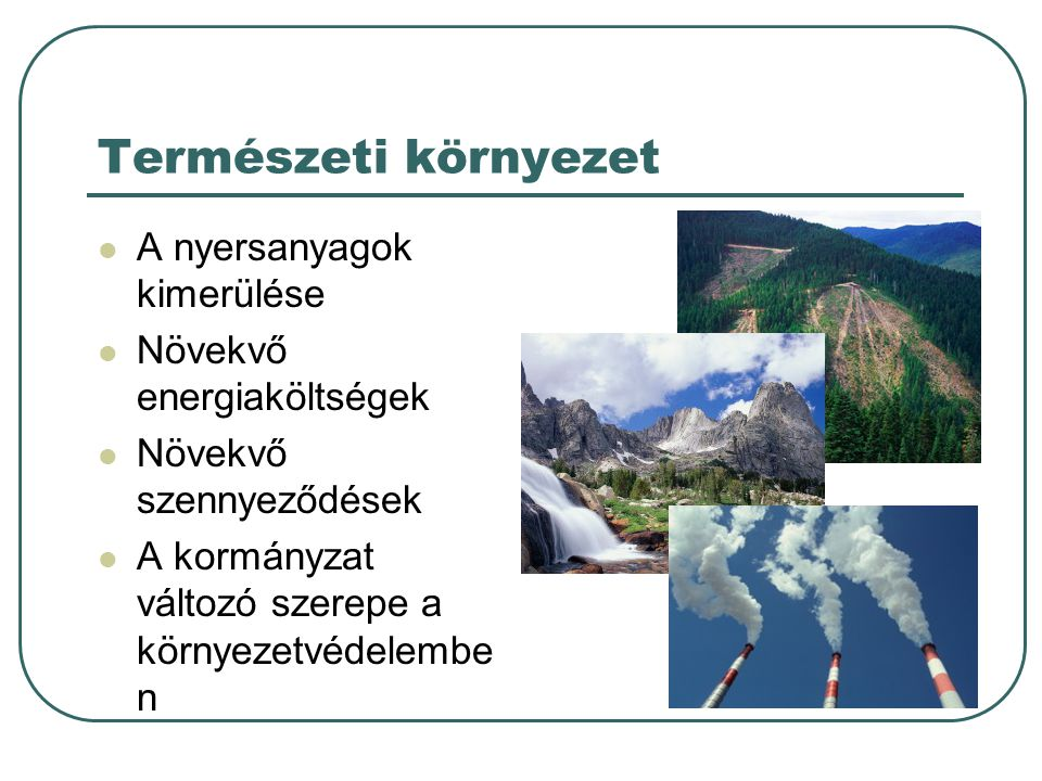 Természeti környezet A nyersanyagok kimerülése
