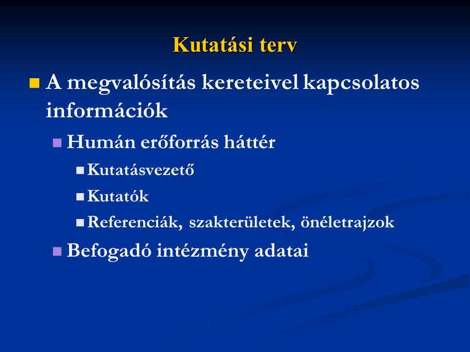 A megvalósítás kereteivel kapcsolatos információk