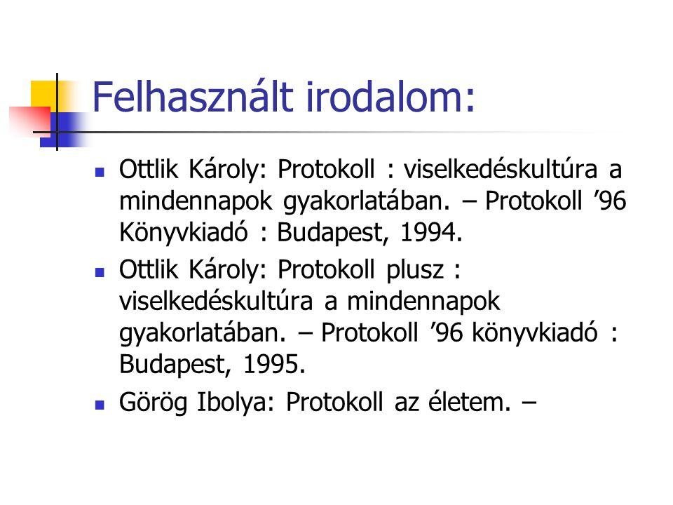 Felhasznált irodalom:
