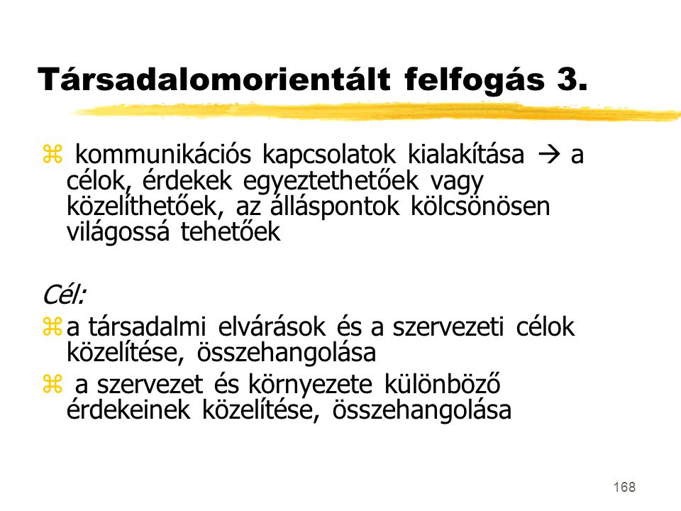 Társadalomorientált felfogás 3.