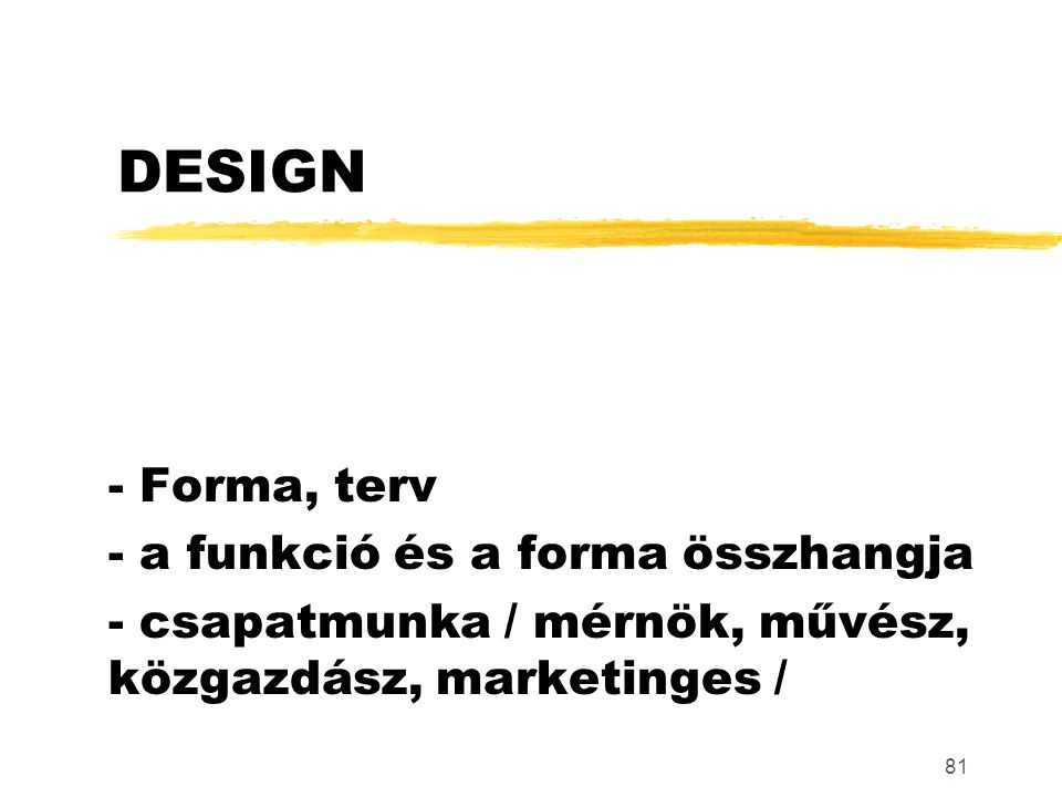 DESIGN - Forma, terv - a funkció és a forma összhangja