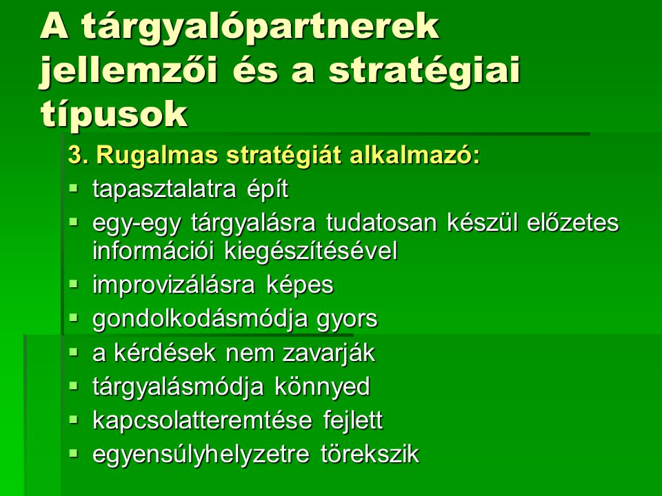 A tárgyalópartnerek jellemzői és a stratégiai típusok