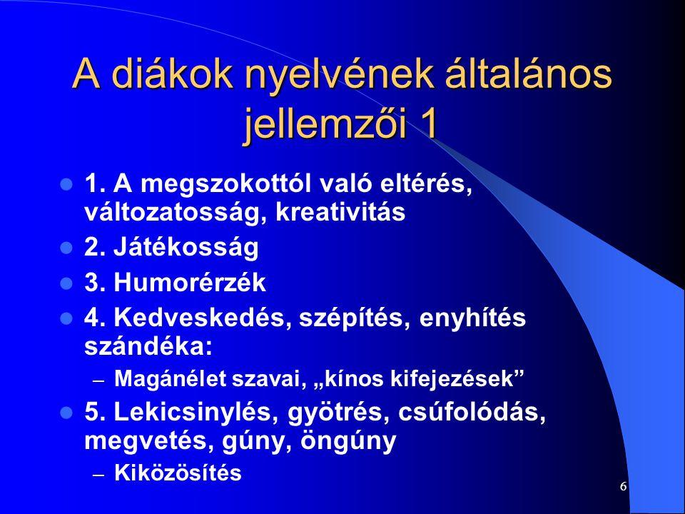 A diákok nyelvének általános jellemzői 1