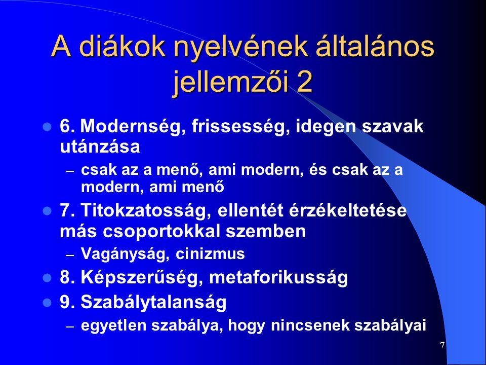 A diákok nyelvének általános jellemzői 2