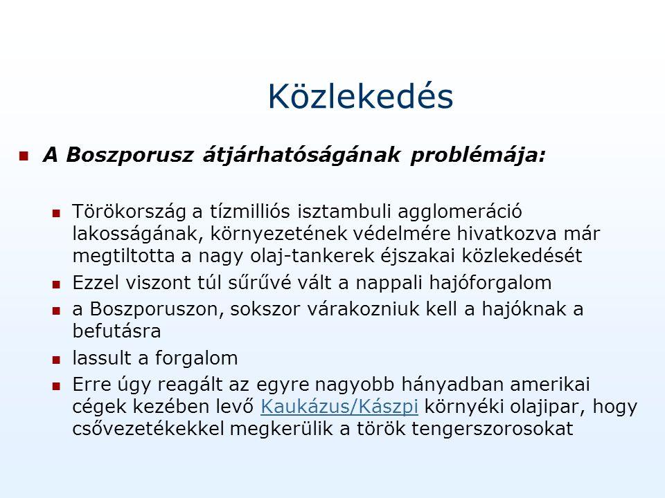 Közlekedés A Boszporusz átjárhatóságának problémája: