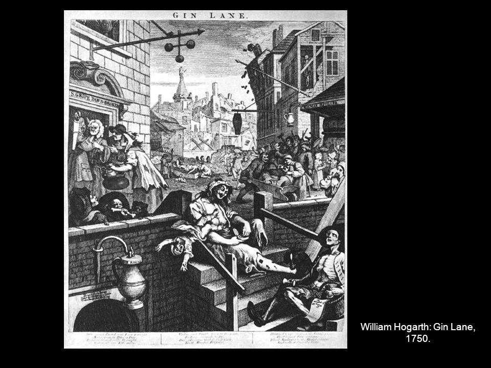 William Hogarth: Gin Lane, 1750.