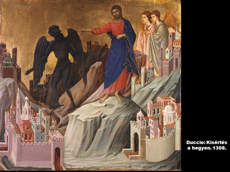 Duccio: Kísértés a hegyen. 1308.