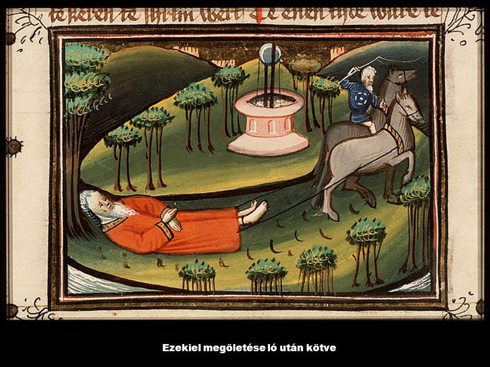 Ezekiel megöletése ló után kötve