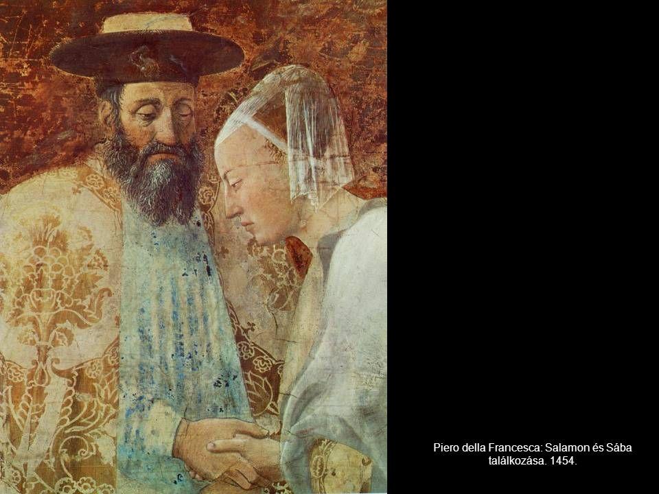 Piero della Francesca: Salamon és Sába találkozása. 1454.