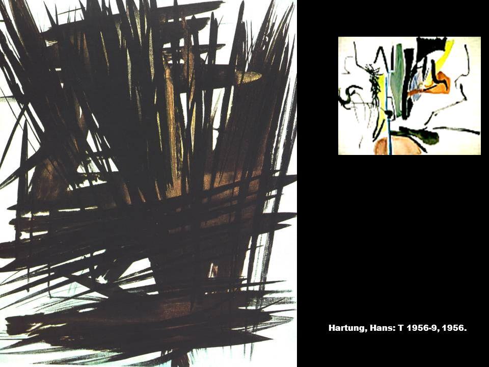 T-kompozíció, 1935 Hartung, Hans: T 1956-9, 1956.