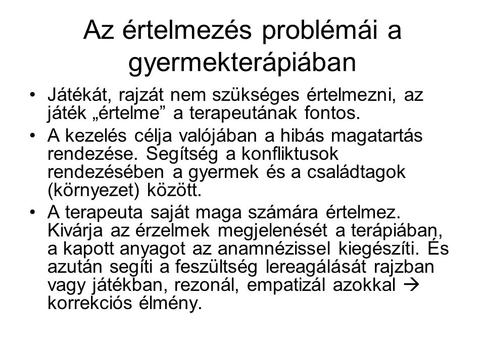 Az értelmezés problémái a gyermekterápiában