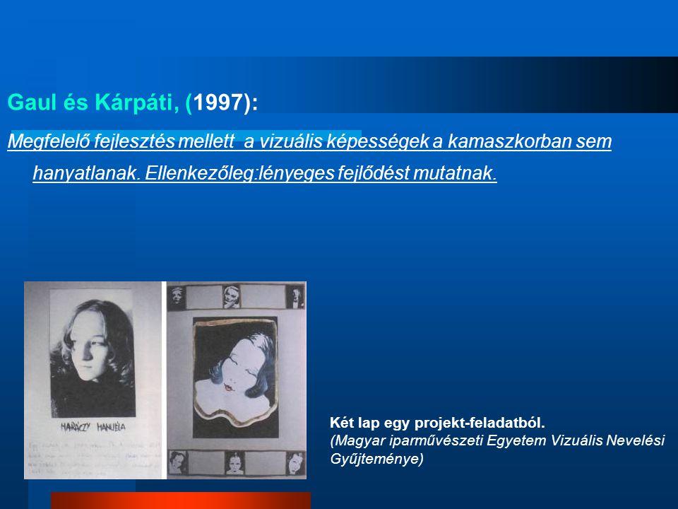 Gaul és Kárpáti, (1997):
