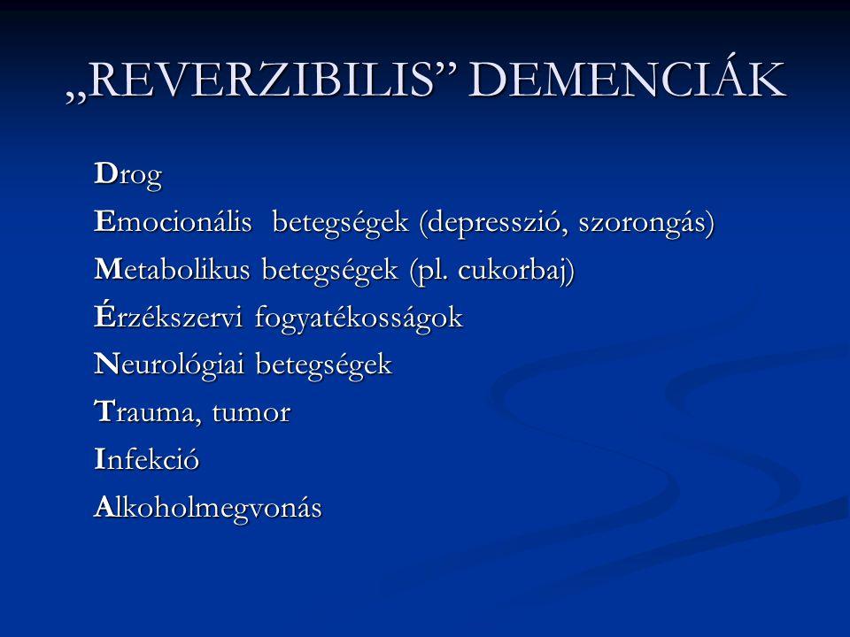 """""""REVERZIBILIS DEMENCIÁK"""
