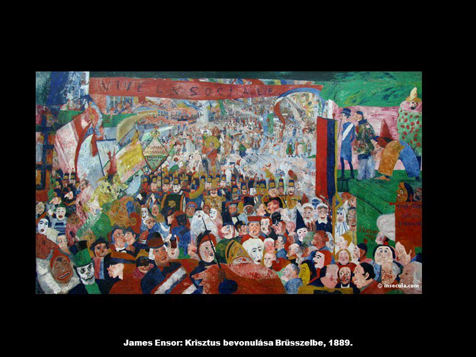 James Ensor: Krisztus bevonulása Brüsszelbe, 1889.