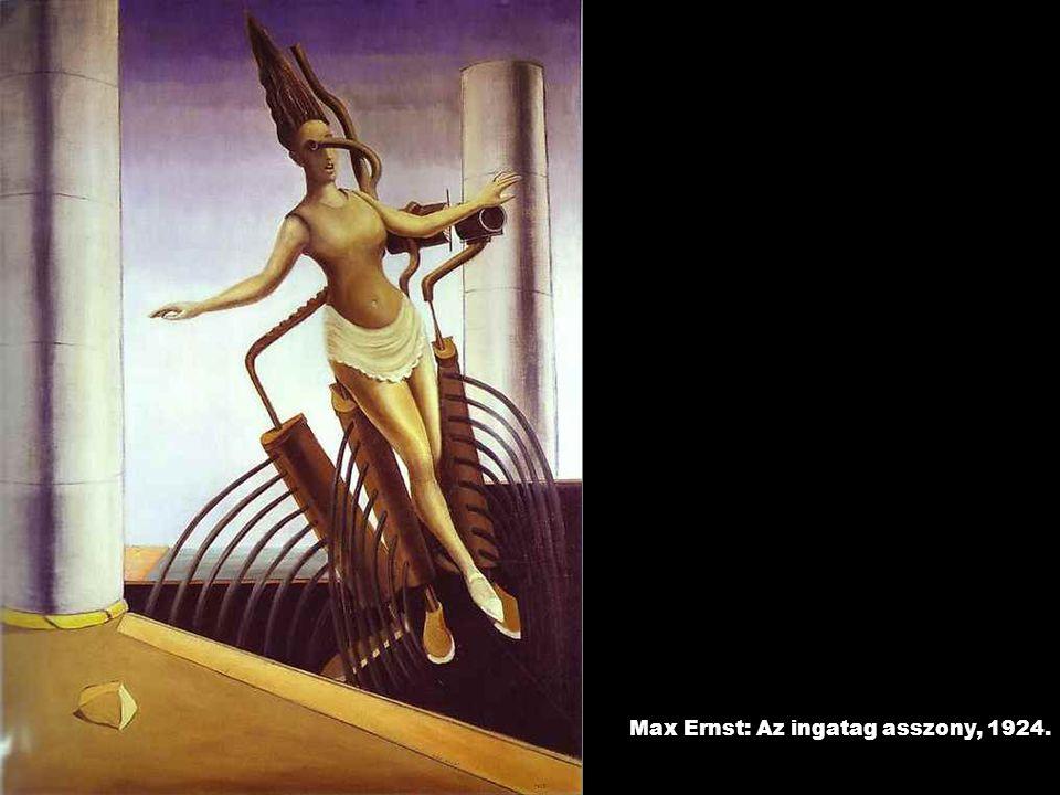 Max Ernst: Az ingatag asszony, 1924.