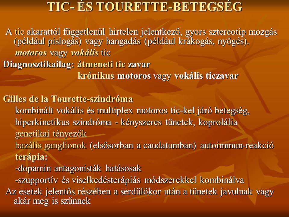 TIC- ÉS TOURETTE-BETEGSÉG