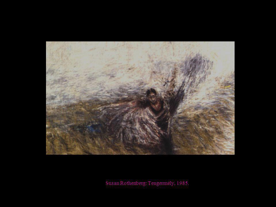 Susan Rothenberg: Tengermély, 1985.
