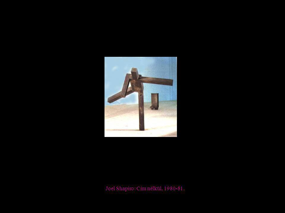 Joel Shapiro: Cím nélkül, 1980-81.