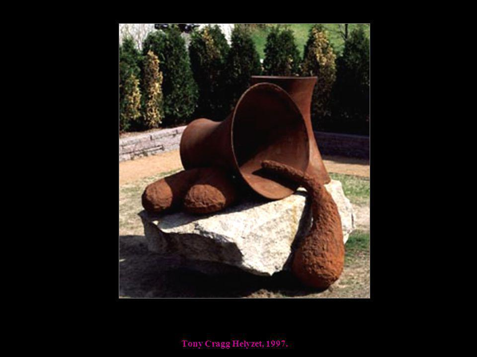 Tony Cragg Helyzet, 1997.
