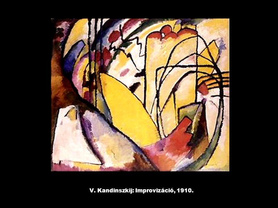 V. Kandinszkij: Improvizáció, 1910.