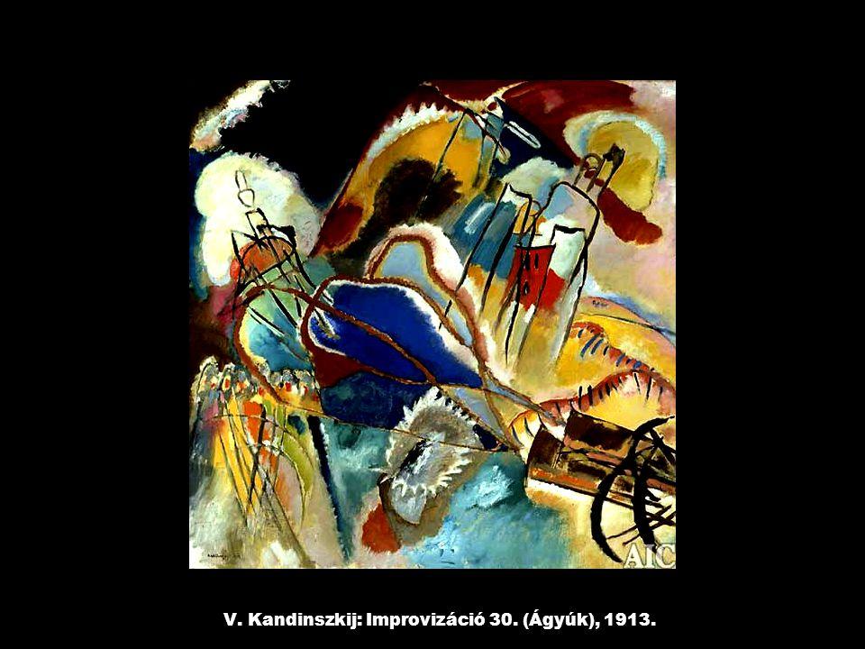 V. Kandinszkij: Improvizáció 30. (Ágyúk), 1913.