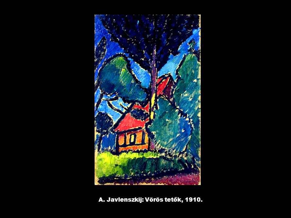 A. Javlenszkij: Vörös tetők, 1910.
