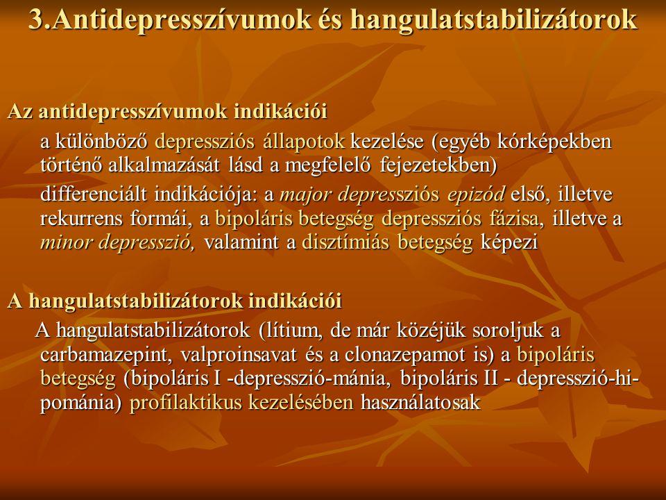 3.Antidepresszívumok és hangulatstabilizátorok