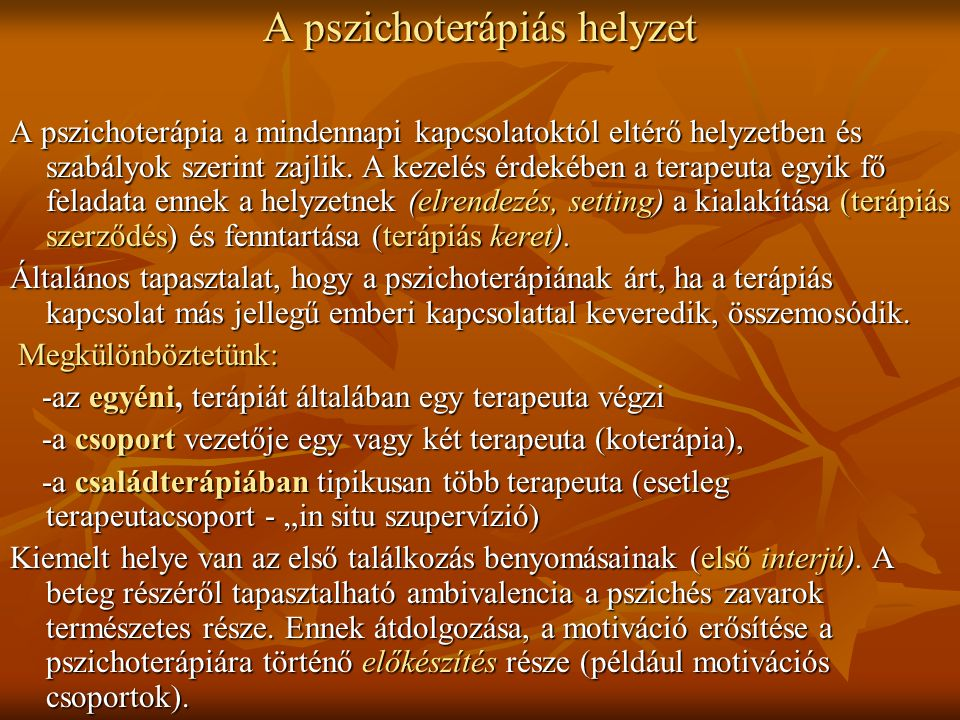 A pszichoterápiás helyzet