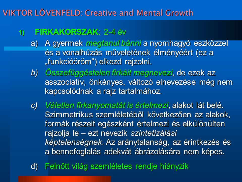 VIKTOR LÖVENFELD: Creative and Mental Growth
