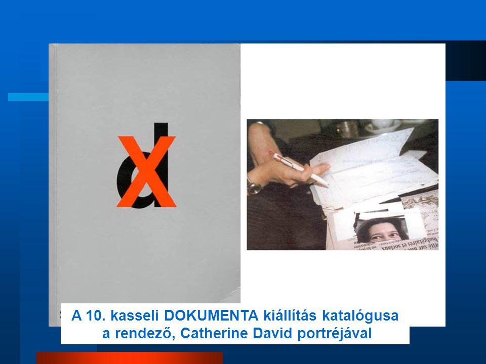 A 10. kasseli DOKUMENTA kiállítás katalógusa