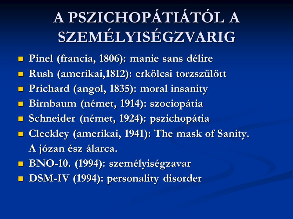 A PSZICHOPÁTIÁTÓL A SZEMÉLYISÉGZVARIG