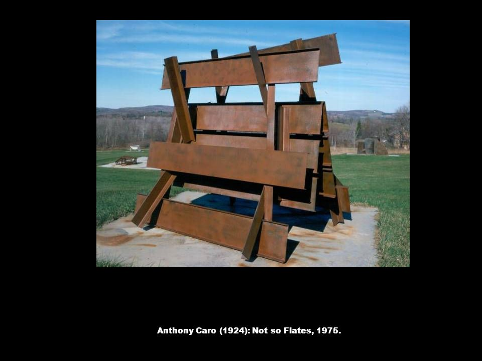 Anthony Caro (1924): Not so Flates, 1975.
