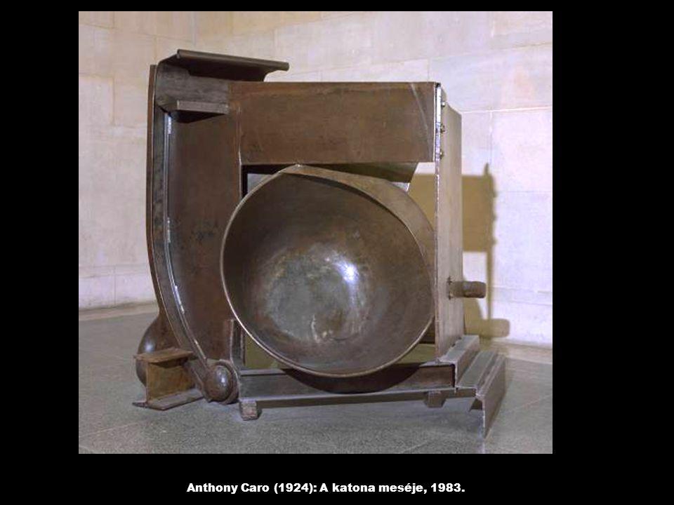 Anthony Caro (1924): A katona meséje, 1983.